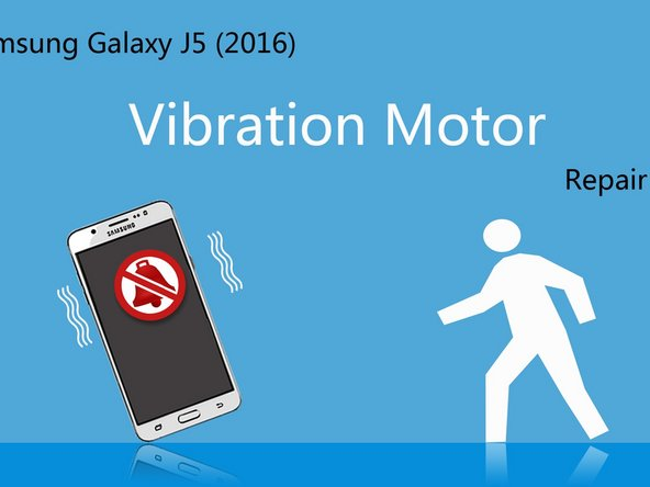 How to replace the vibration motor of Samsung Galaxy J5 (2016)