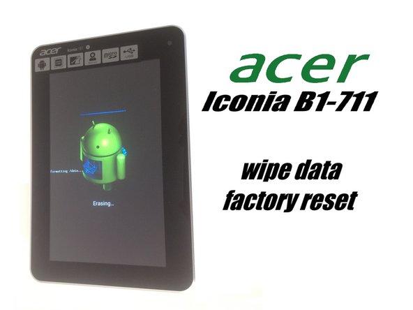 Acer Iconia Tab B1-711 3G - Werkseinstellung / Passwort entfernen