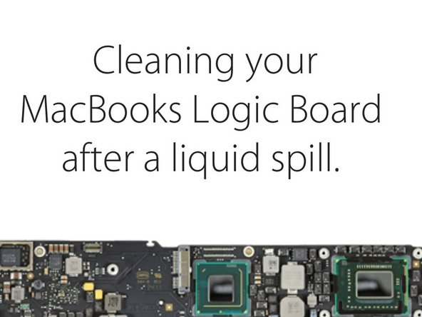 How to Correctly clean corrosion from a MacBook Pro logic board.