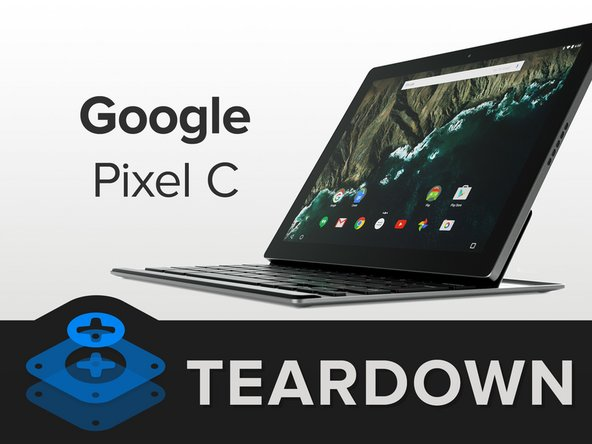 What makes a Pixel C? Let's see!