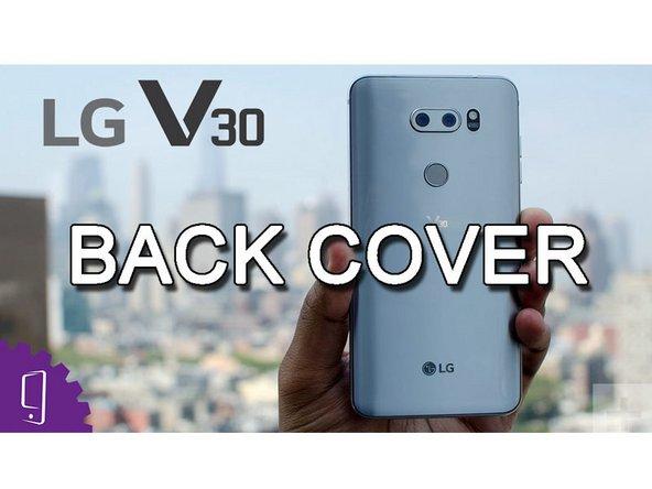 LG V30 Rückabdeckung ersetzen