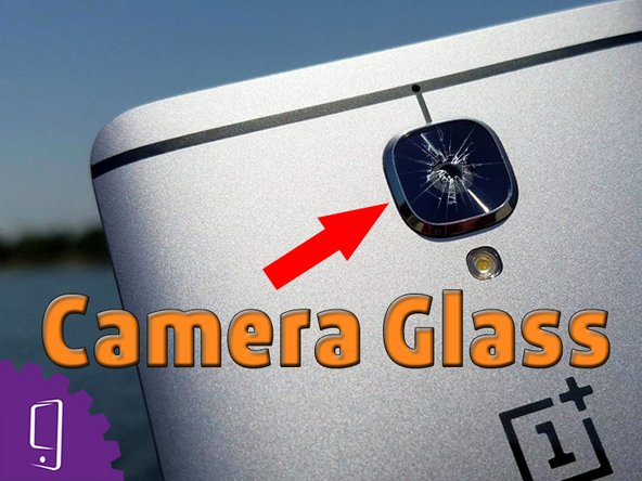 Oneplus 3 Camera Glass Lens Replacement