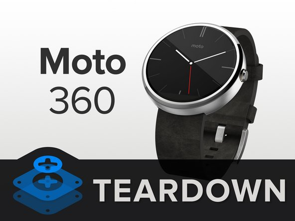 Please welcome the Motorola Moto 360 to the grandest teardown stage of 'em all: ours.