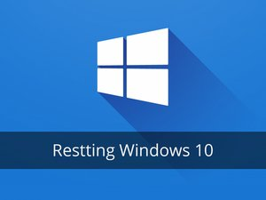 Resetting Windows 10