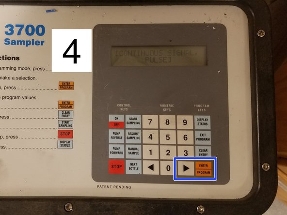 """4. Use arrow to select """"CONTINUOUS SIGNAL"""". Press """"ENTER/PROGRAM"""" button."""