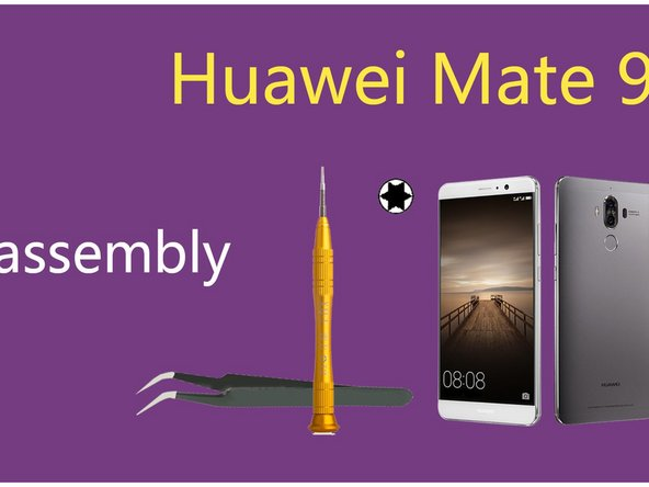 How to Reassemble Huawei Mate 9 After Teardown