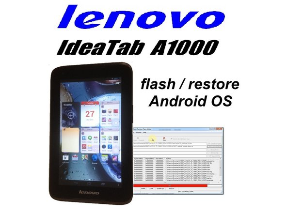 Lenovo Ideatab A1000F How to flash Stock ROM / How to change Firmware