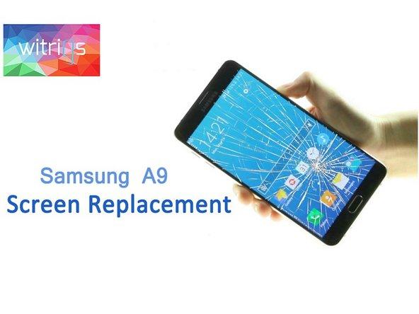 Samsung Galaxy A9(2016) LCD Screen Repair Guide