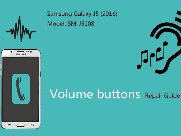 Samsung Galaxy J5 (2016) volume buttons Replacement