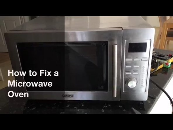 How to a Fix a Microwave Oven