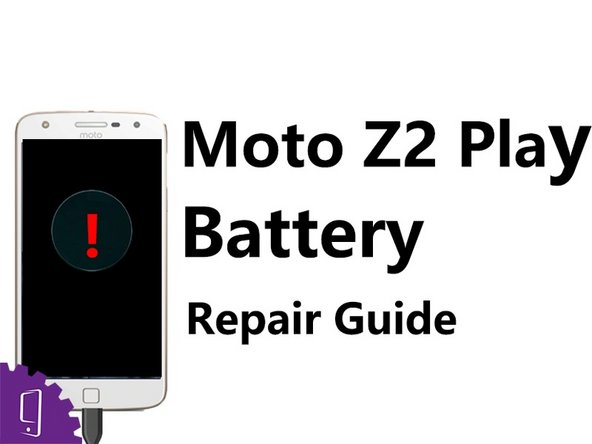 Moto Z2 Play Battery Replacement
