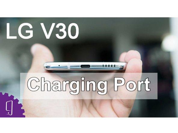 LG V30 USB Port Replacement