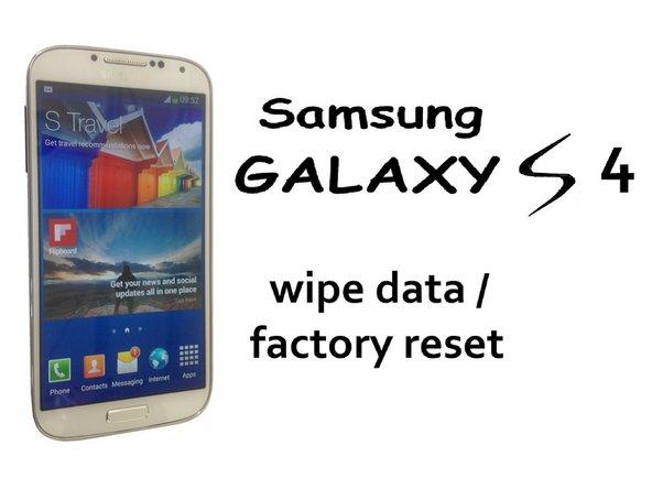 Samsung Galaxy S4を初期化・工場出荷状態にする方法