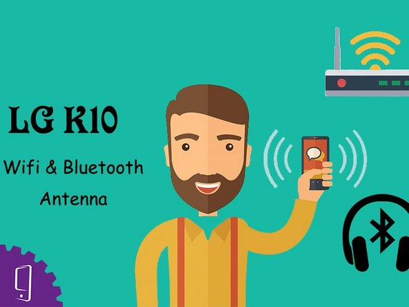 LG K10 Wifi and Bluetooth Antenna Replacement