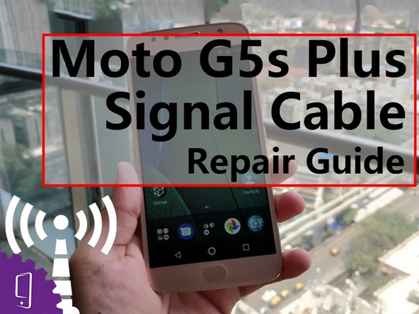 Moto G5s Plus Signal Cable Replacement