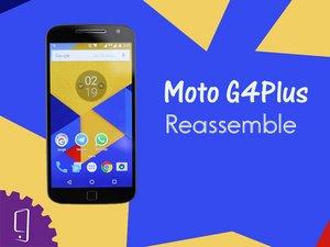 Moto G4 Plus Assembly (Video)