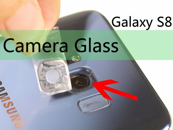 Samsung Galaxy S8 Plus Camera Glass Replacement