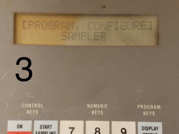 "3. Push ""ENTER/PROGRAM"" button to see the ""[PROGRAM, CONFIGURE] SAMPLER"" screen. Push ""ENTER/PROGRAM""  button to select ""PROGRAM""."