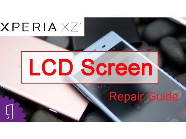 Sony Xperia XZ1 LCD Display Replacement