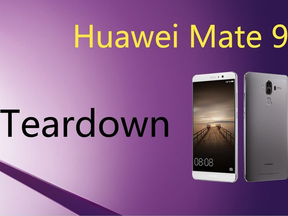 how to tear down huawei mate 9