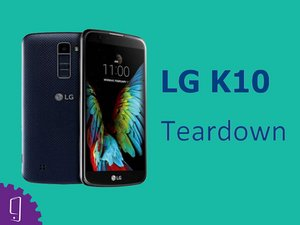 How to disassemble LG K10?