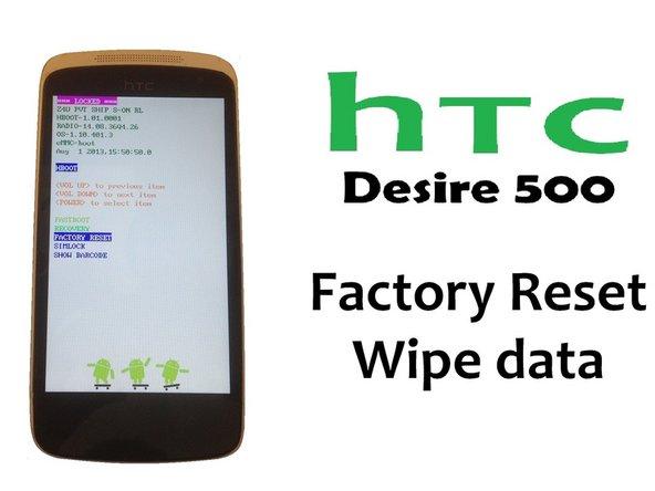 HTC Desire 500 Factory / Data Reset