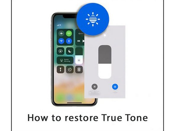 iPhone XRのスクリーン交換後にTrue Toneを回復する方法