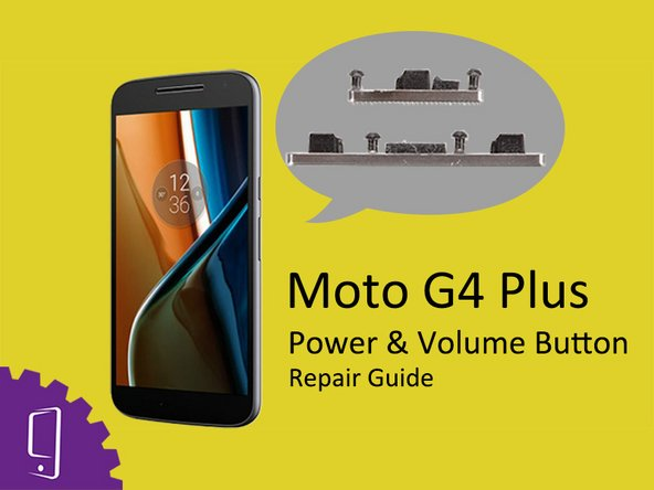 Moto G4 Plus Power & Volume Key Replacement