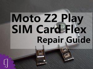 Moto Z2 Play SIM Card Flex Repair