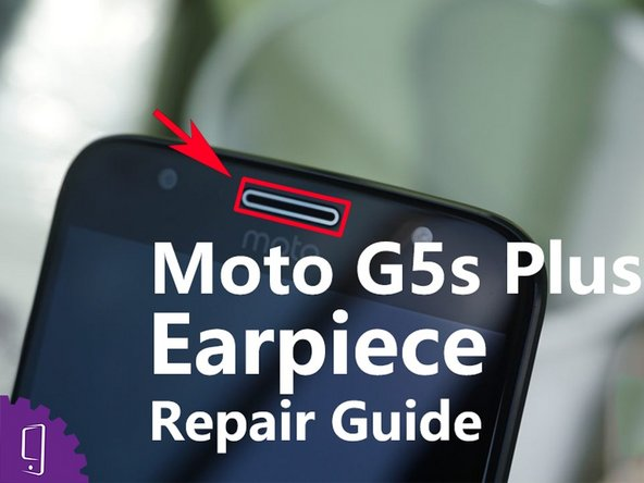 Moto G5s Plus Earphone Replacement