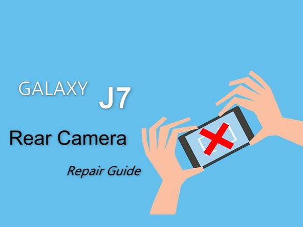 Samsung Galaxy J7 Back Camera (video) Replacement