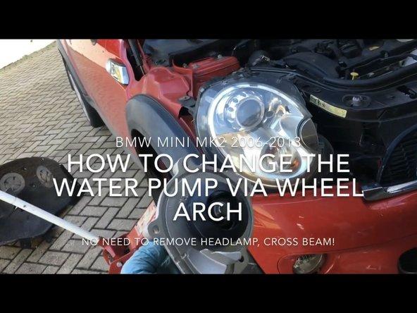 Mini 2006-2013 Water Pump Replacement