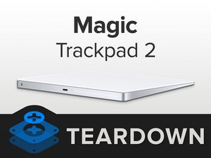 Magic Trackpad 2 Teardown