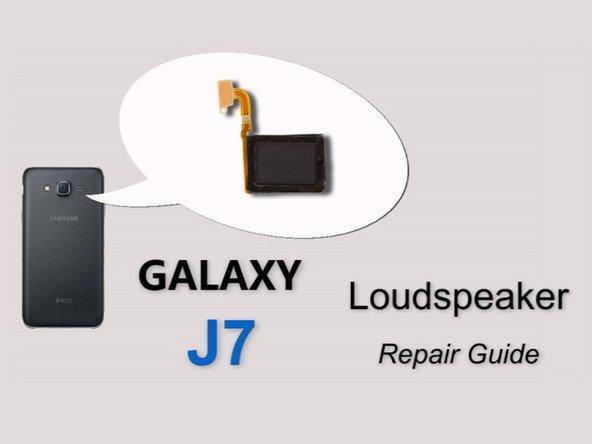 Samsung Galaxy J7 Speaker (video) Replacement