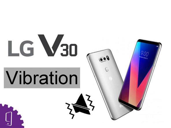 LG V30 Vibration Replacement