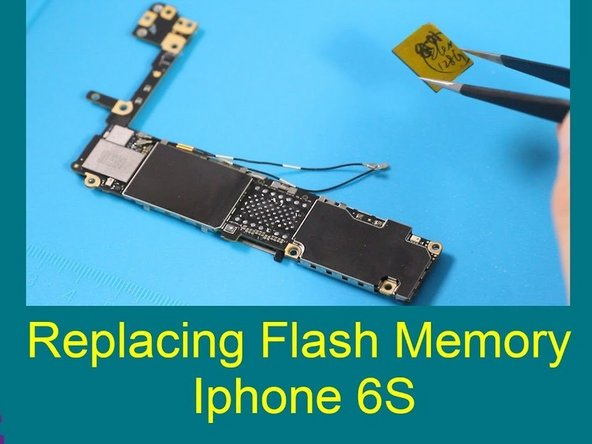 How to replace iPhone 6s flash memory