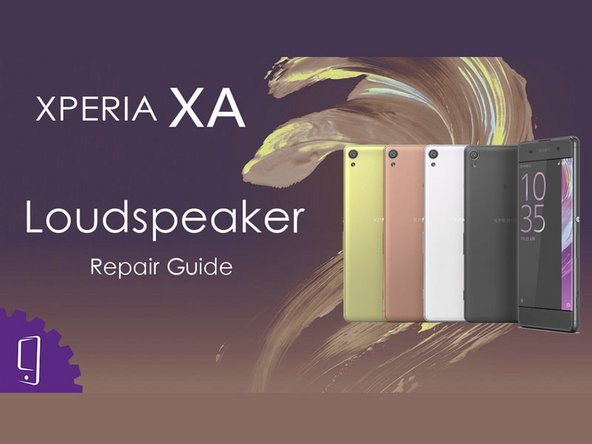 Sony Xperia XA Loudspeaker Replacement