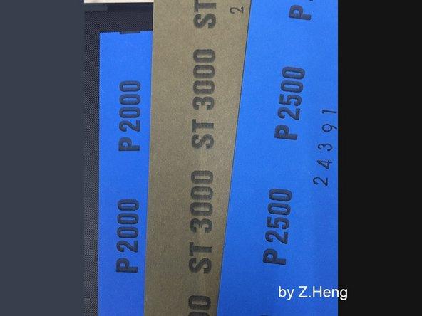 Con el papel de lija de malla 2000 o superior, el paper de lija demasiado áspero seria demasiado contraproducente, Utilice paper de lija de malla 2500 para más fino y luego pulir con paper de lija malla 3000.